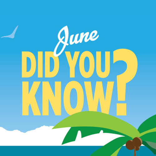 June Did You Know?